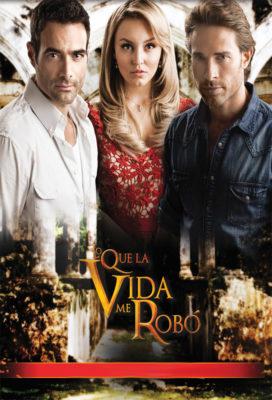 lo-que-la-vida-me-robo-what-life-took-from-me-telenovela-english-subtitles