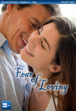 paura-di-amare-fear-of-loving-season-1-italian-drama-english-subtitles