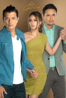 Magpahanggang Wakas (Until The End) (I'll Never Say Goodbye) - Philippine Drama - HD Streaming with English Subtitles