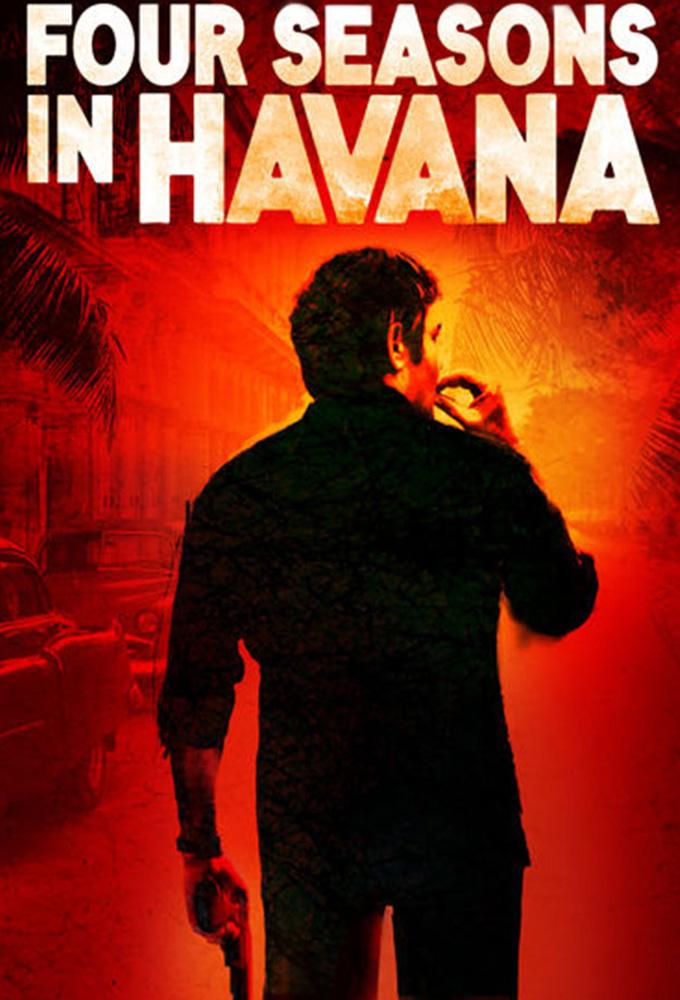 Cuatro estaciones en La Habana (Four Seasons in Havana) - Spanish Series - HD Streaming with English Subtitles
