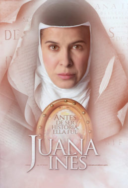 Juana Inés - Mexican Mini-Series - English Subtitles