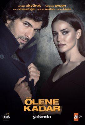 Ölene Kadar (Until Death) - Turkish Series - English Subtitles