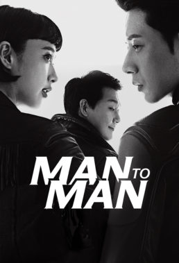 Man to Man (Man x Man) - Korean Drama - English Subtitles