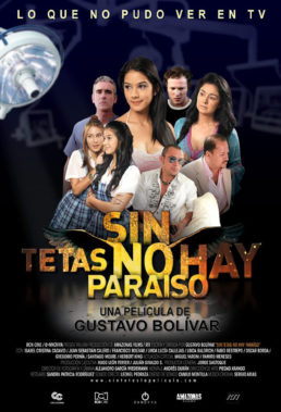 Sin Tetas No Hay Paraíso (2010) (Without Breasts There Is No Paradise) - Colombian Movie - English Subtitles