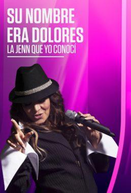 Su Nombre Era Dolores (Her Name Was Dolores) - Musical Drama Series in Spanish - English Subtitles