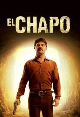 El Chapo (2017) - Season 1 - Narco Series - English Subtitles
