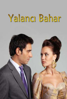 Yalancı Bahar (False Spring) - Turkish Series - Arabic Dubbing with English Subtitles