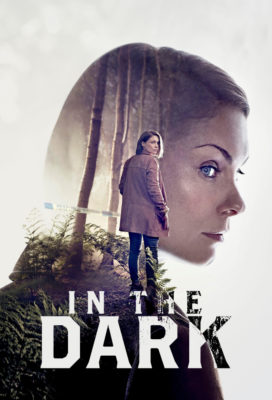 In The Dark - Season 1 - HD Best Quality Streaming