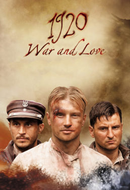 1920. Wojna i Miłość (1920. War and Love) - Polish Series - HD Streaming with English Subtitles