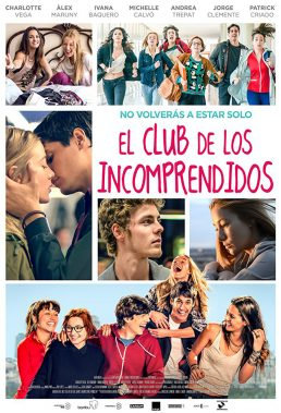 El Club de los Incomprendidos (The Misfits Club) (2014) - Spanish Movie - English Subtitles