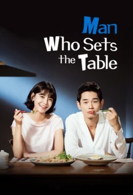 Man Who Sets the Table (2017) - Korean Series - HD Streaming with English Subtitles