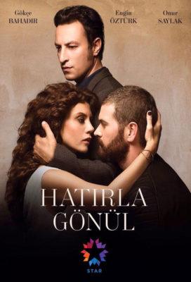 Hatirla Gönül (2015) - Turkish Series - HD Streaming and Download links with English Subtitles