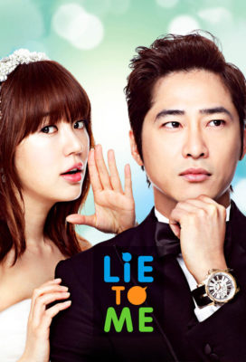 Lie to Me (KR) (2011) - Korean Drama - HD Streaming with English Subtitles
