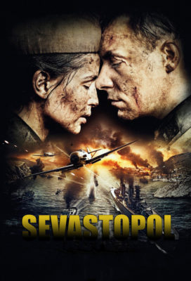Bitva za Sevastopol (Battle for Sevastopol) (2015) - Russian War Movie - HD Streaming with English Subtitles