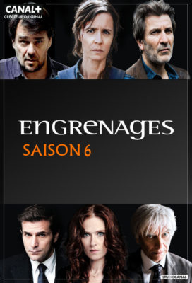 Engrenages (Spiral) - Season 6 - French Crime Series - HD Streaming with English Subtitles
