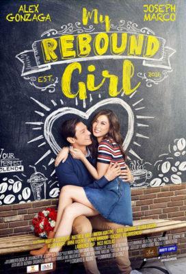 My Rebound Girl (2016) - Philipine Romantic Movie - HD Streaming with English Subtitles