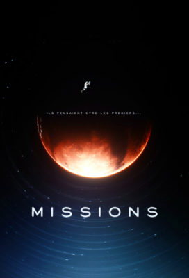 Missions (2017) - Season 1 - French Science Fiction Series - HD Streaming with English Subtitles
