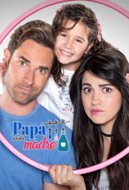 Papá a toda madre (2018) - Mexican Telenovela Starring Maite Perroni & Sebastián Rulli - HD Streaming with English Subtitles
