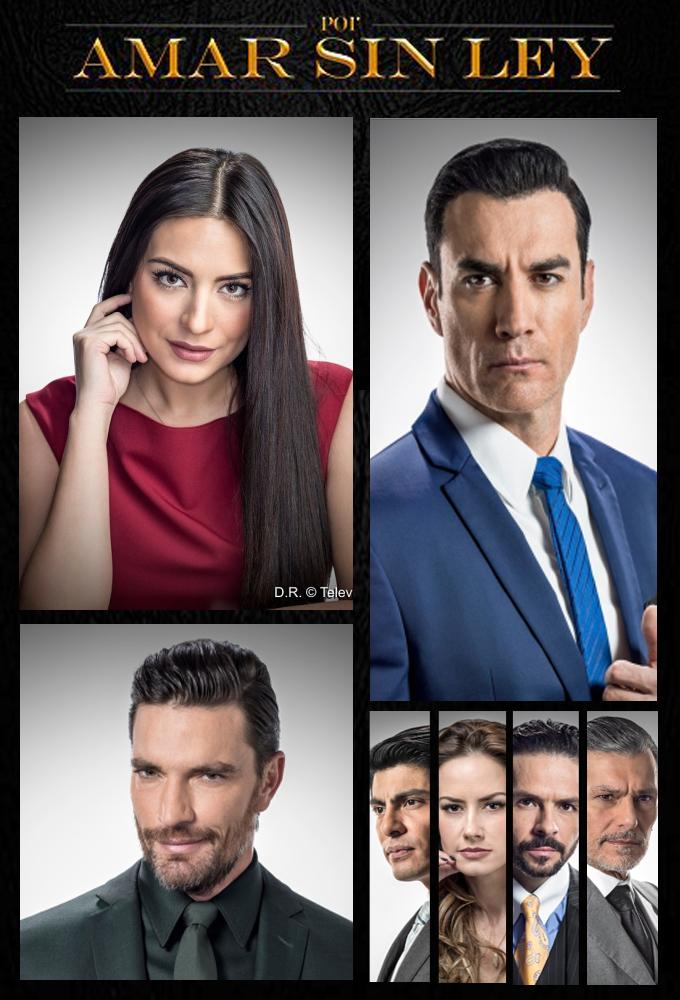 Por Amar Sin Ley (2018) - Mexican Telenovela Starring Ana Brenda, David Zepeda & Julián Gil - HD Streaming with English Subtitles