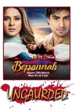 Bepannaah (Ungaurded) (2018)- Indian Series - HD Streaming with English Subtitles