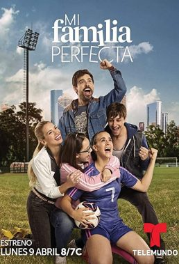 Mi Familia Perfecta (2018) - Telenovela - HD Streaming with English Subtitles