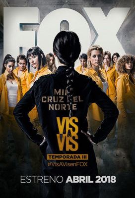 Vis a Vis - Season 3 (Locked Up) - Spanish Series - HD Streaming with English Subtitles
