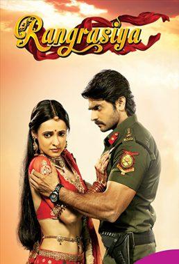 Rangrasiya (2013) - Indian Drama - HD Streaming with English Subtitles