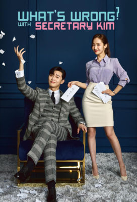 What's Wrong With Secretary Kim (2018) - Korean Drama - HD Streaming with English Subtitles