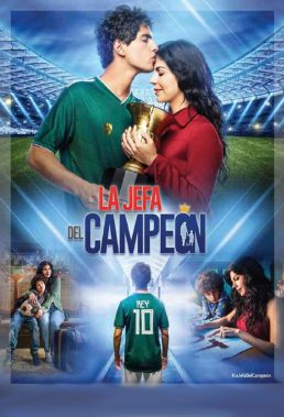La Jefa del Campeón (2018) - Mexican Telenovela - HD Streaming with English Subtitles