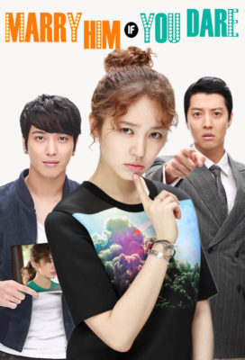 Marry Him If You Dare (2013) - Korean Drama - HD Streaming with English Subtitles