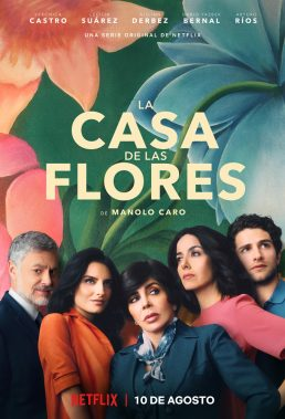 La casa de las flores (The House of Flowers) - Season 1 - Mexican Series - HD Streaming with English Subtitles