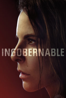 Ingobernable (Ungovernable) - Season 2 - Mexican Series - HD Streaming with English Subtitles