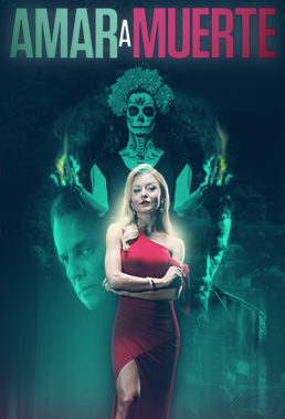 Amar a Muerte (2018) - Mexican Telenovela starring Angelique Boyer and Michel Brown - HD Streaming with English Subtitles