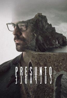 Presunto Culpable (2018) - Season 1 - Spanish Series - HD Streaming with English Subtitles