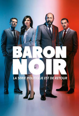 Baron Noir - Season 2 - French Political Thriller - HD Streaming with English Subtitles