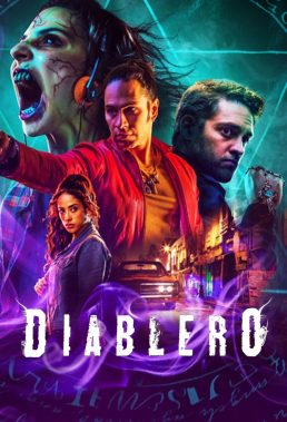 Diablero (2018) - Season 1 - Mexican Fantasy Series - HD Streaming with English Subtitles