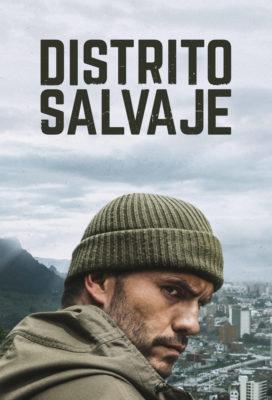 Distrito Salvaje (2018) - Season 1 - Colombian Series - HD Streaming with English Subtitles