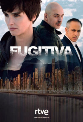 Fugitiva (2018) - Season 1 - Spanish Thriller Series - HD Streaming with English Subtitles