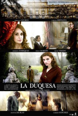 La Duquesa (2010) - Season 1 - Spanish Mini-Series - HD Streaming with English Subtitles