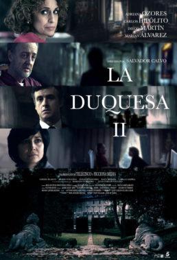 La Duquesa II (2011) - Season 2 - Spanish Mini-Series - HD Streaming with English Subtitles
