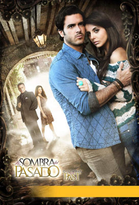 La sombra del pasado - Mexican Telenovela - HD Streaming with English Subtitles