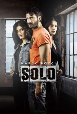 Solo (2016) - Season 1 - Italian Crime Series - HD Streaming with English Subtitles