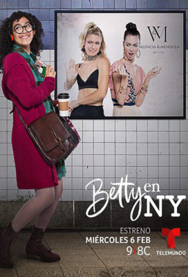 Betty en NY (2019) - Spanish Language Telenovela - HD Streaming with English Subtitles2