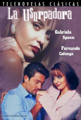 La Usurpadora (1998) - Mexican Telenovela - SD Streaming with English Subtitles