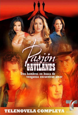 Pasión de Gavilanes (2003) - Colombian Spanish Language Telenovela - HD Streaming with English Subtitles