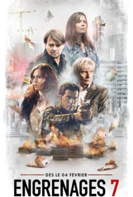 Engrenages (Spiral) - Season 7 - French Crime Series - HD Streaming with English Subtitles