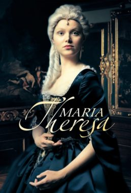 Maria Theresia (2017) - Season 1 - Czech-Austrian-Slovakian-Hungarian Coproduction - HD Streaming with English Subtitles