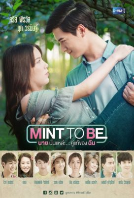 Mint To Be (2018) - Thai Lakorn - HD Streaming with English Subtitles