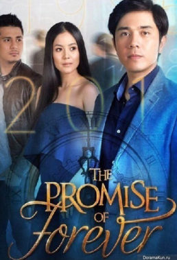 The Promise of Forever (2017) - Philippine Teleserye - HD Streaming with English Subtitles