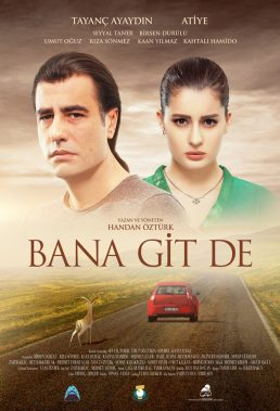 Bana Git De (Tell Me To Go) (2016) - Turkish Movie - HD Streaming with English Subtitles